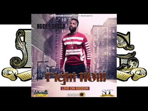 AGENT SASCO-RIGHT NOW [LIVE ON RIDDIM PAYDAYMUSICGROUP] APRIL 2017