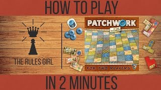 How to Play Patchwork in 2 Minutes - The Rules Girl