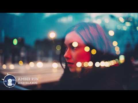Amber Run - Wastelands