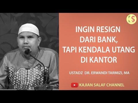 Ingin Resign Dari Bank, Tapi Kendala Utang Di Kantor - DR  Erwandi Tarmizi, MA