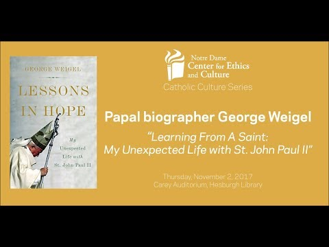 George Weigel on St. John Paul II: CEC Catholic Culture Series