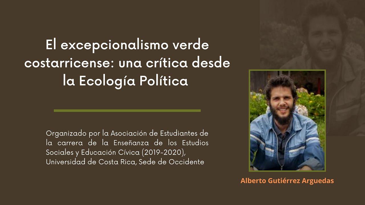 El excepcionalismo verde costarricense: una crítica desde la ecología política