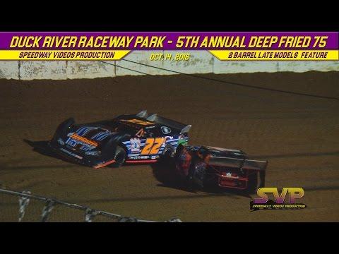 Duck River Raceway Park   2 BARREL LATE MODELS   0ct 14 , 2016