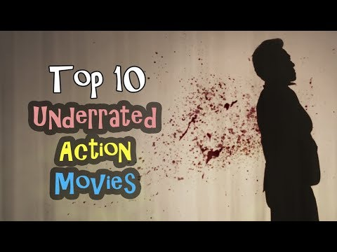 Top 10 Underrated Action Movies