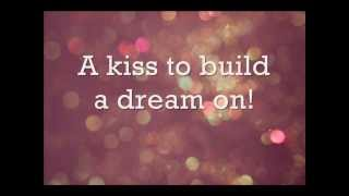 Louis Armstrong - A Kiss To Build A Dream On (lyrics)