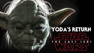 Star Wars The Last Jedi Yoda's Return & More!