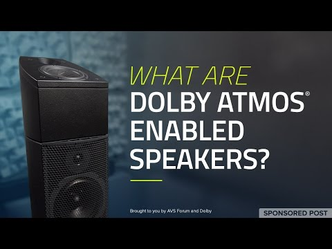 What are Dolby Atmos ® Enabled Speakers?—Sponsored