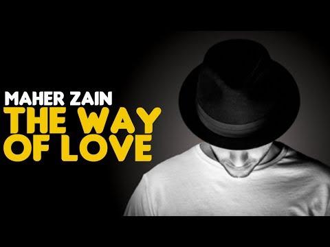 Maher Zain & Mustafa Ceceli - The Way of Love (Audio)
