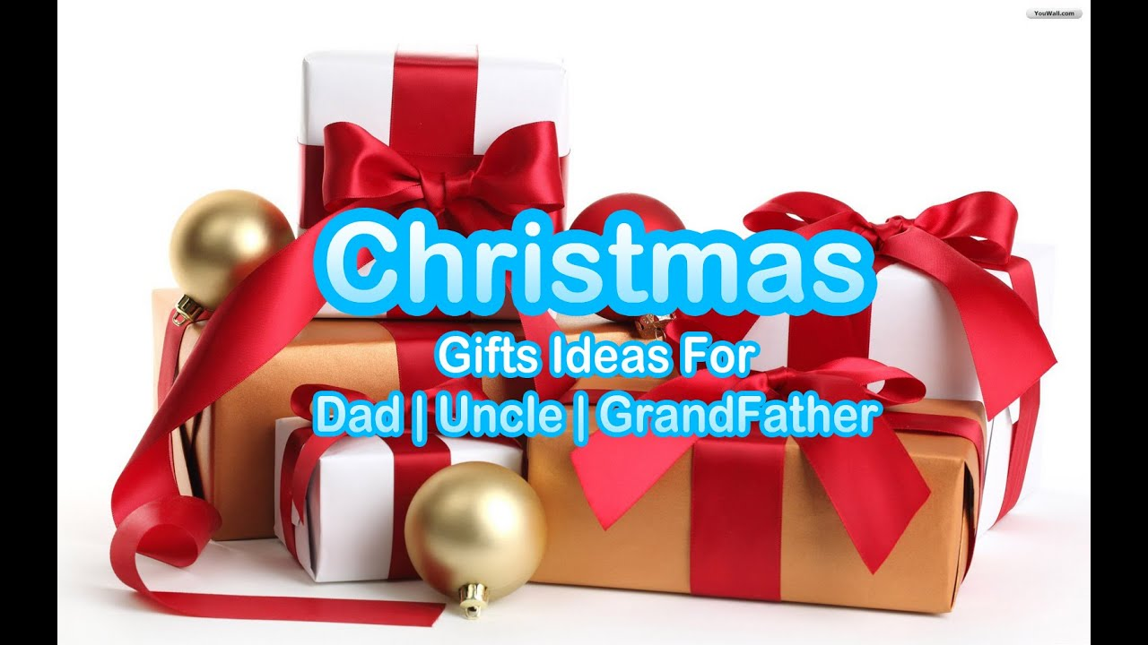 christmas gift ideas for dad uncle grandfather 2016