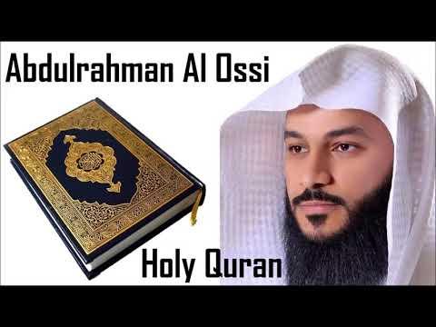 ISLAMIC VIDEOS :  Surah 14 Ibrahim : Recited By Sheikh Abdur Rahman Al Ossi