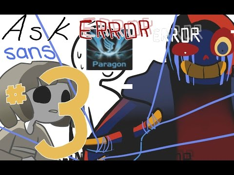 Ask Error! Sans 【Comic Dub】Part 3: CORE! Frisk and Paragon