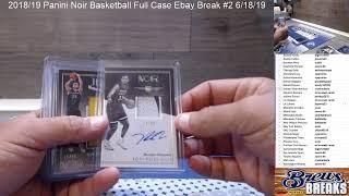 2018/19 Panini Noir Basketball Full Case Ebay Break #2 6/18/19