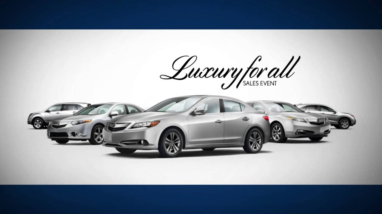 Luxury For All Summer Sales Event - Acura Lineup - YouTube on jaguar sales event, gmc sales event, mitsubishi sales event, dodge sales event, infiniti sales event, honda sales event, subaru sales event,