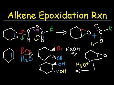 Alkene Epoxidation Reaction Mechanism - MCPBA, Peroxy Acid, Halohydrin, Hydrolysis, Hydroxylation,