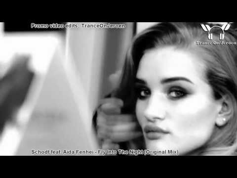 Schodt feat. Aida Fenhel - Fly Into the Night (Antillas & Dankann mix) ★★MUSIC VIDEO ToJ★★