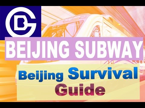 Guide︳Beijing Subways︳🇨🇳Beijing Survival Guide #1