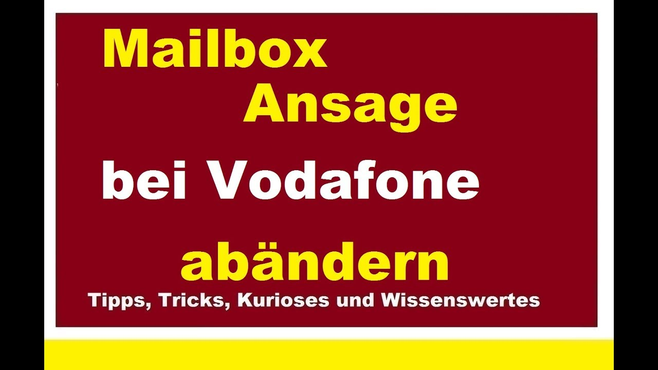 Mailbox abhören vodafone