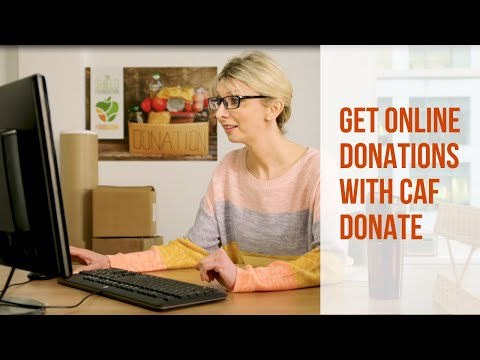 Get Online Donations For Your Charity With CAF Donate