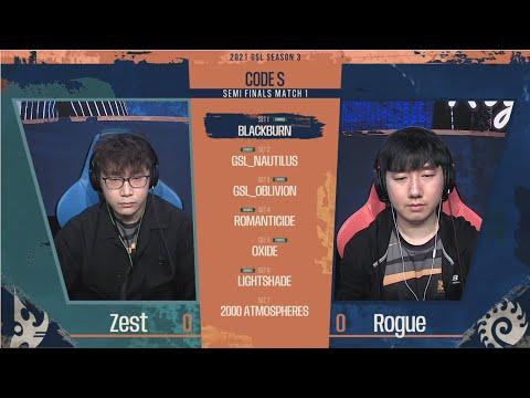 [2021 GSL S3] RO.4 Match1 Zest vs Rogue