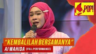 MPop! : Ai Wahida - Kembalilah Bersamanya (Full Performance)