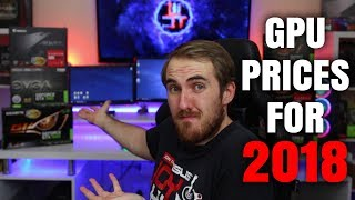 Will Graphics Card Prices Go Down In 2018 & are ONLY Miners at fault?