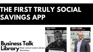 The First Truly Social Saving App with Phillip Aubrey