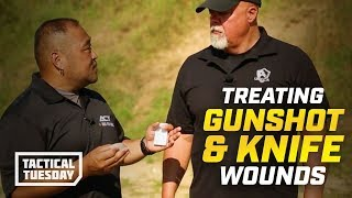 Tactical Tuesday: How to Treat A Gunshot or Knife Wound