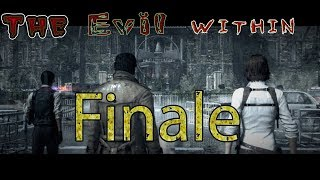 The Evil Within / #33 FINALE WOW WE AT OUT END OF OUR GAME! WTF IS THIS MONSTER!