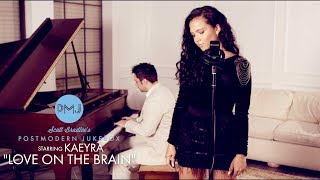 Love On The Brain - Rihanna (Piano & Vocal Cover) ft. Kaeyra