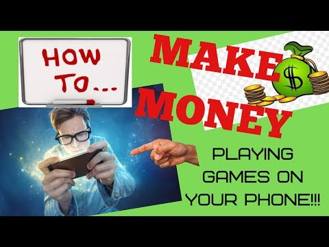 How to Make Money Playing Games on iPhone or Android Phone 2019