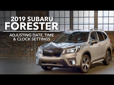 2019 Subaru Forester - Adjusting Date, Time & Clock Settings
