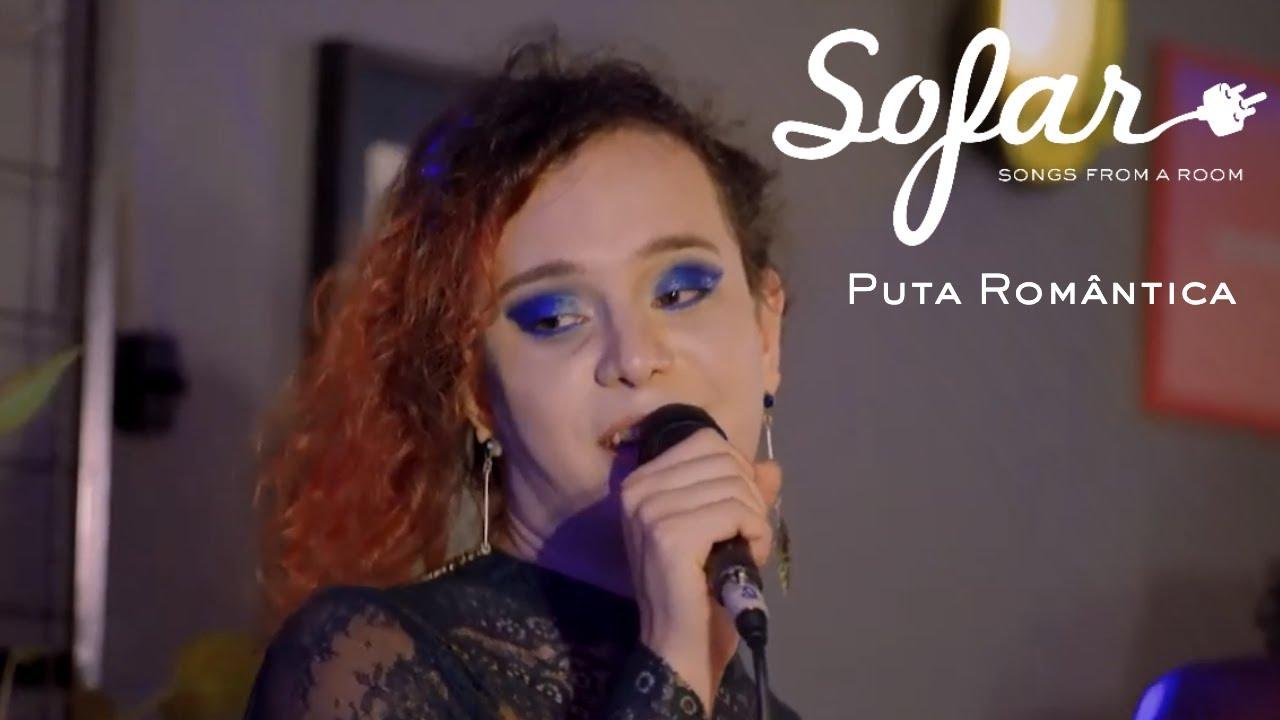Puta Romântica - Denúncia | Sofar Brasilia