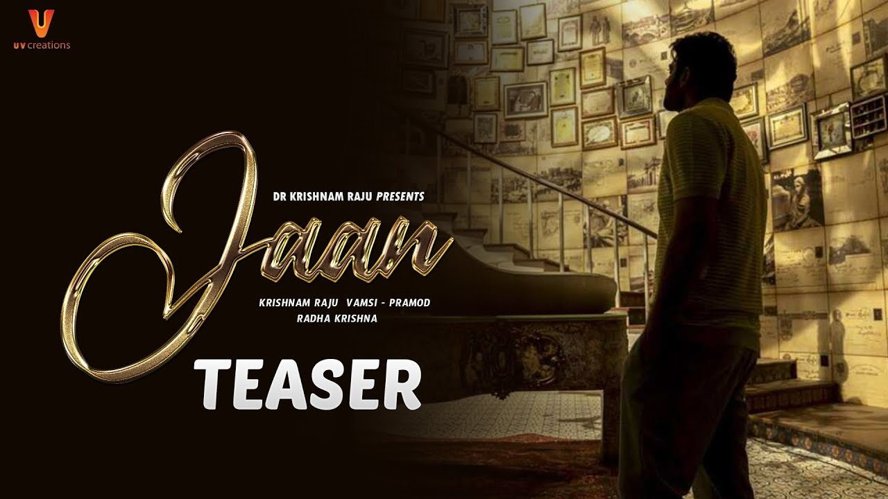 Jaan Teaser Prabhas Pooja Hegde Radha Krishna U V Creations Gopi Krishna Movies Fan Made Youtube