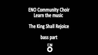 The King Shall Rejoice bass