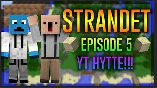 Strandet sæson 2 EP 5 (VI FÅR YT HYTTE!)+ Molle.... ;)