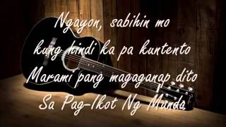 Siakol - Sa Pag-Ikot Ng Mundo with Lyrics