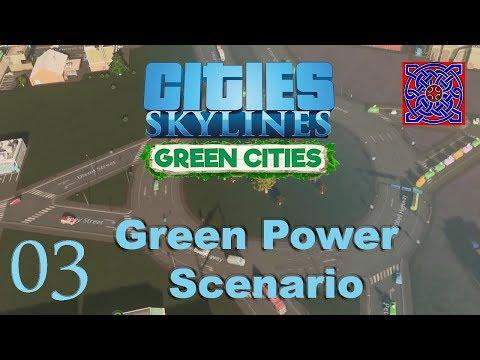 Cities Skylines Green Cities :: Green Power Scenario : # 03 25 000 population
