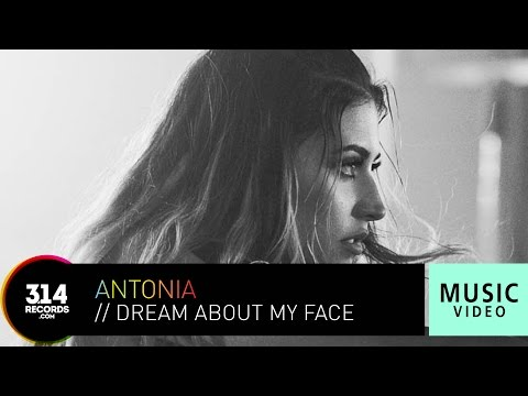 Antonia - Dream About My Face (Official Music Video HD)