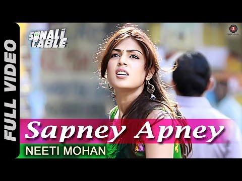 Sapney Apney Full Video HD | Sonali Cable | Rhea Chakraborty, Ali Fazal & Raghav Juyal | Neeti Mohan