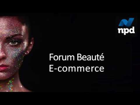 Forum Beauté E-commerce NPD - Le 14 novembre 2017 – Centre Etoile Saint-Honoré – Paris