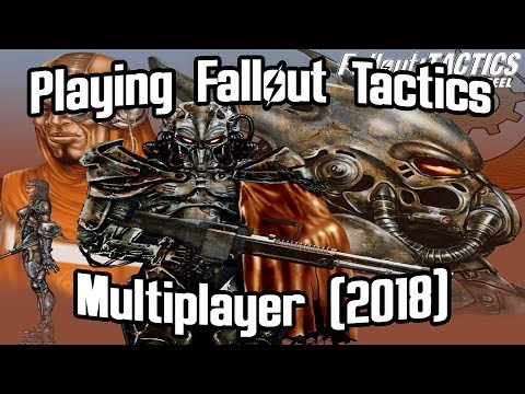 Playing Fallout Tactics Multiplayer (2018)