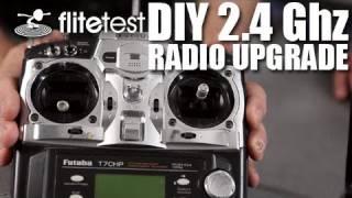 Flite Test - DIY 2.4Ghz Radio Upgrade - FLITE TIP
