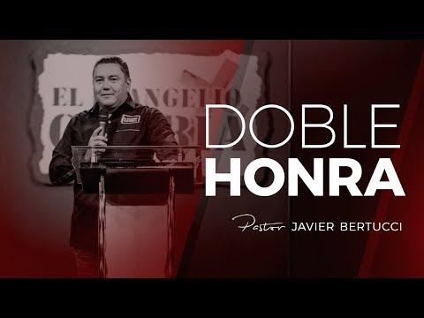 Doble honra - Pastor Javier Bertucci - Ayuno por Venezuela