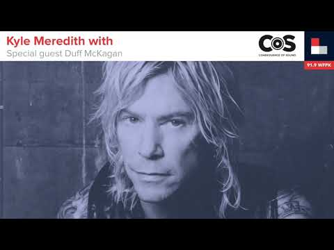 Kyle Meredith with… Duff McKagan