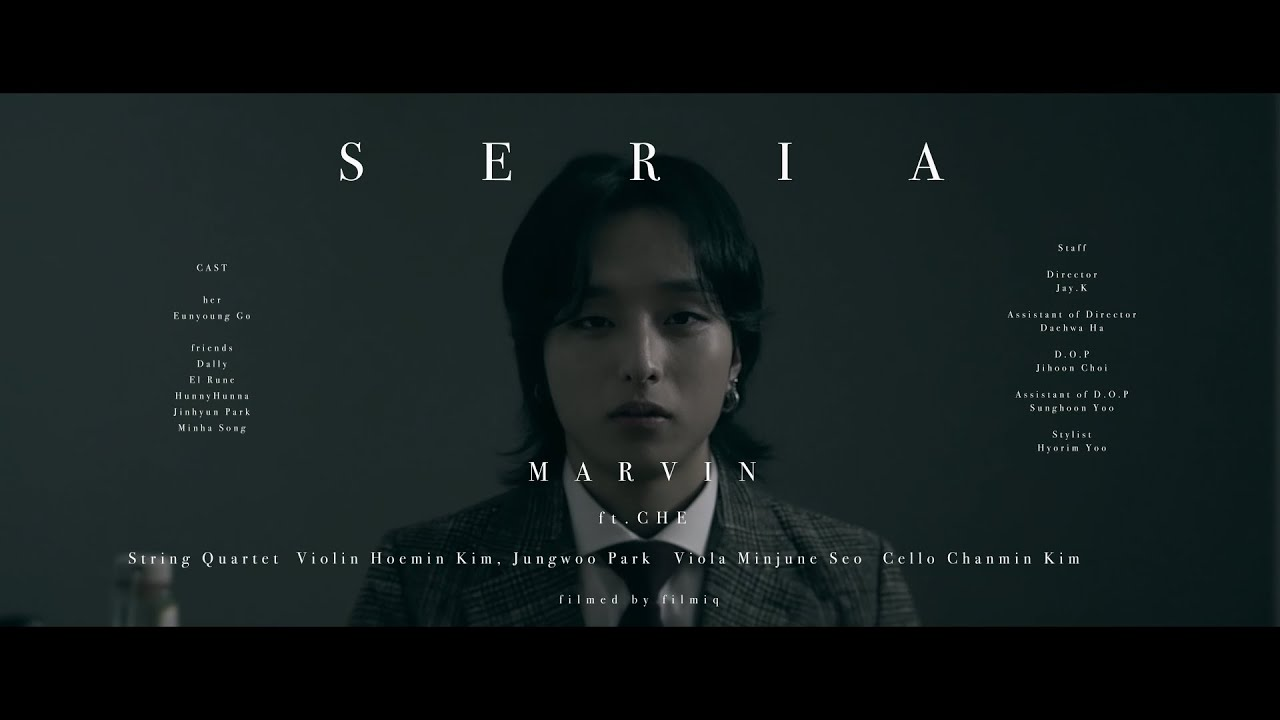 Marvin(마빈) - Seria (Feat. CHE) Official M/V