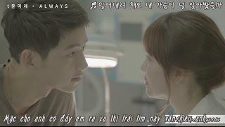 [Vietsub+Hangul] A L W A Y- Yoon Mi Rae (Descendant Of The Sun OST Part 1)
