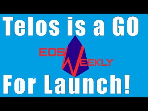Telos is a GO for Launch!