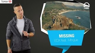 "Tomer G Pick 39 @ Clubbing TV Top20 |  EDX ft. Mingue – ""Missing"" (official video)"
