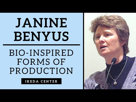 Janine Benyus - Bio-inspired Forms of Production (3 of 8)