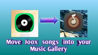 Download lagu How to Move Joox Songs to Music Gallery | Easy Tips